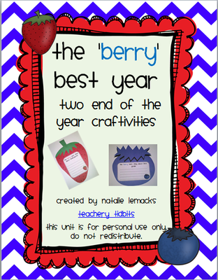 The 'Berry' Best Year: Two End-of-the-Year Craftivities from Teachery Tidbits on TeachersNotebook.com -  (41 pages)