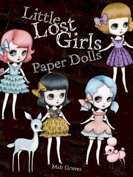 Goth Shopaholic: Little Lost Girls Paper Dolls - Coming Soon for Autumn 2013