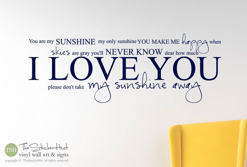 You Are My Sunshine Only Vinyl Letters Lettering Bedroom