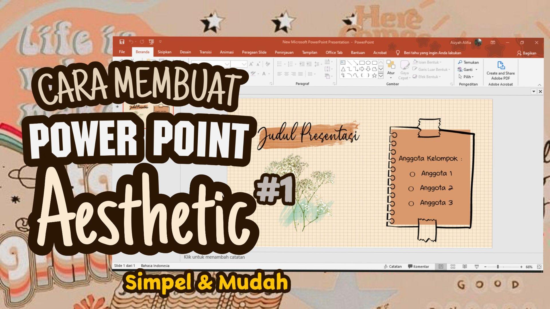 Cara Membuat Power Point Aesthetic 1 Simple Dan Mudah Presentasi Desain Pamflet Belajar
