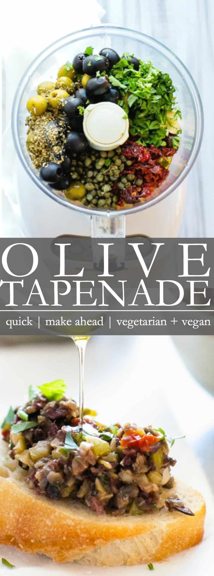 Olive Tapenade | A quick and easy food processor appetizer to pull together for holidays, parties, tailgating or just to have a snack on hand! Everyone LOVES this stuff! This recipe is vegetarian + vegan + gluten free #holidayparties