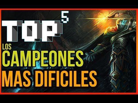 Top 5 de Los Campeones mas dificiles de usar. - YouTube