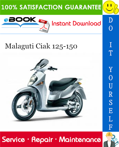Malaguti Ciak 125 150 Service Repair Manual Repair Manuals Repair Repair And Maintenance