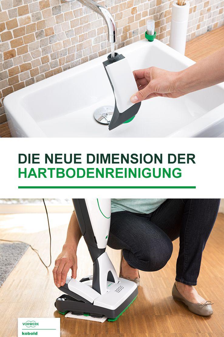 Die Neue Dimension Der Hartbodenreinigung Reinigen Kobold Vorwerk Kobold