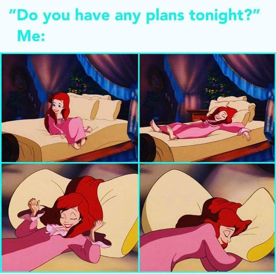 Do You Have Any Plans Tonight?