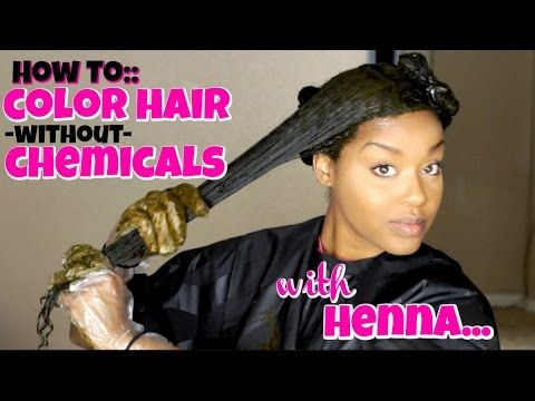 84) How To:: Color Hair WITHOUT Chemicals   Henna Hair Color ...
