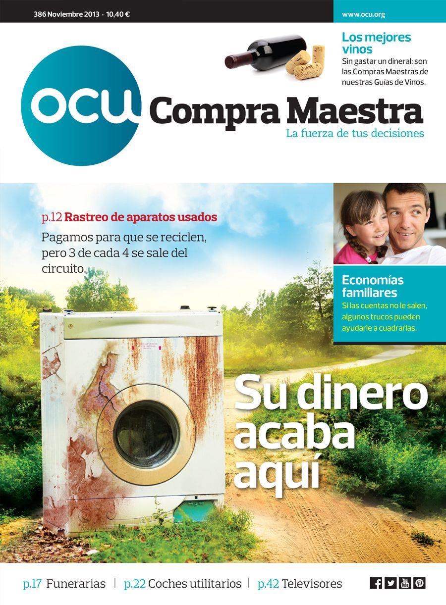 Compra Maestra nº386 (noviembre 2013): reciclaje de aparatos eléctricos, tarifas funerarias, encuesta de presupuestos familiares, vinos buenos y baratos...