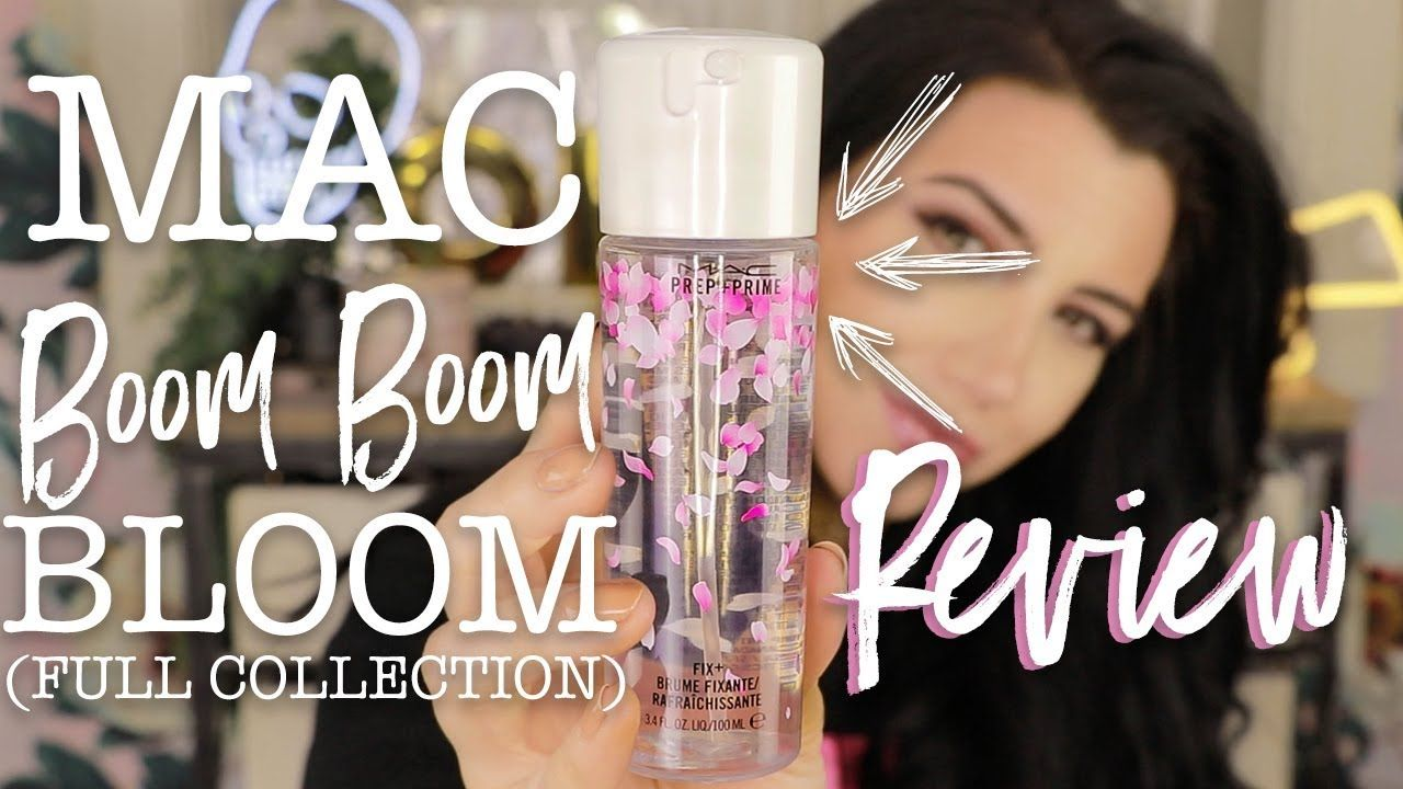 MAC BOOM BOOM BLOOM Full Collection Review Tutorial
