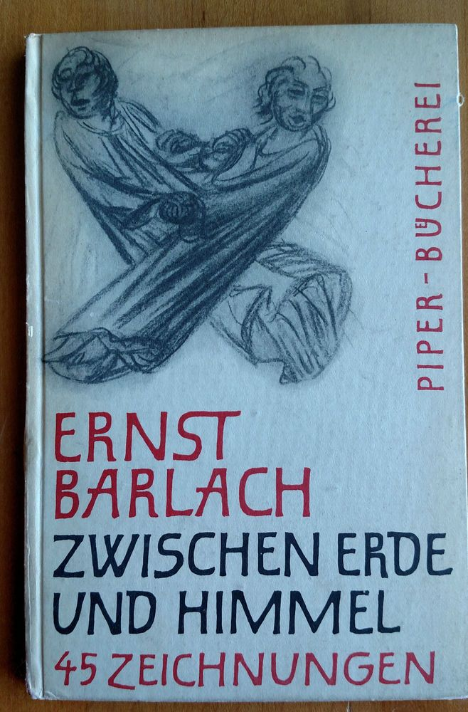 Ernst Barlach  Zwischen Erde und Himmel Handzeichnungen  In  German 1965