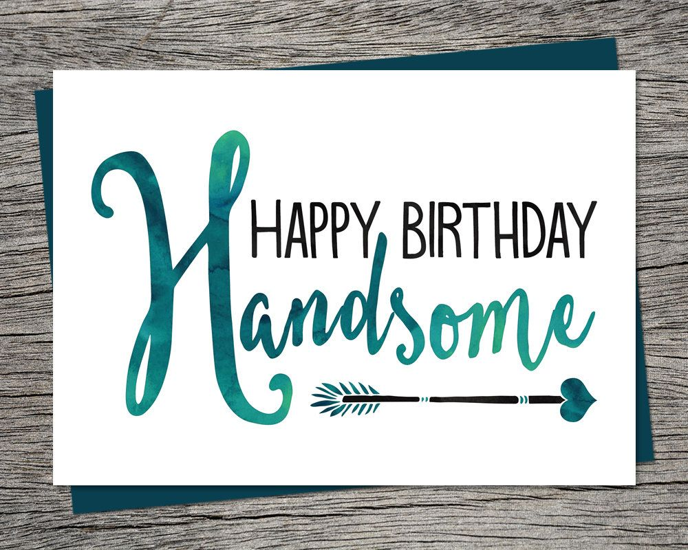Birthday Card Happy Birthday Handsome Printable Card