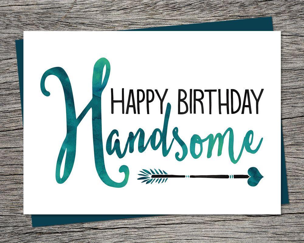 Birthday Card Happy Birthday Handsome Printable Card – Happy 21st Birthday Cards to Print