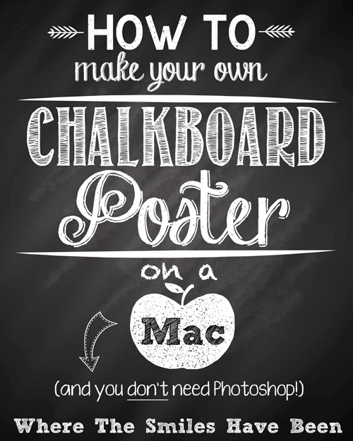 How To Make Your Own Chalkboard Poster On a Mac ...