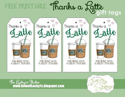 Lucky7s Studio Free Printable, Thanks a Latte Printable, Teacher