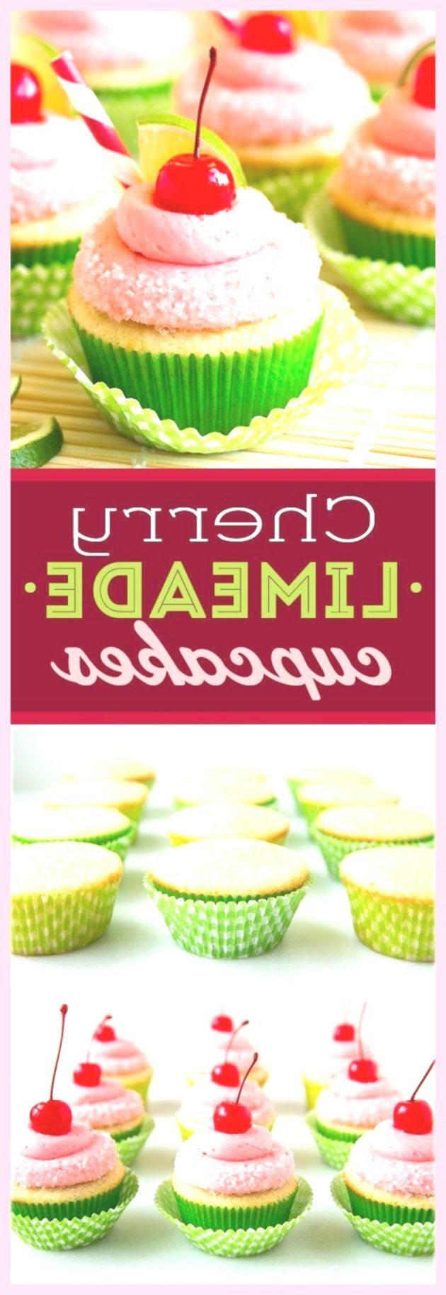 New Easy Cake : Cherry Limeade Cupcakes - PERFECT taste combination! I love these cupcakes! .... New Easy Cake : Cherry Limeade Cupcakes - PERFECT taste combination! I love these cupcakes! ...,