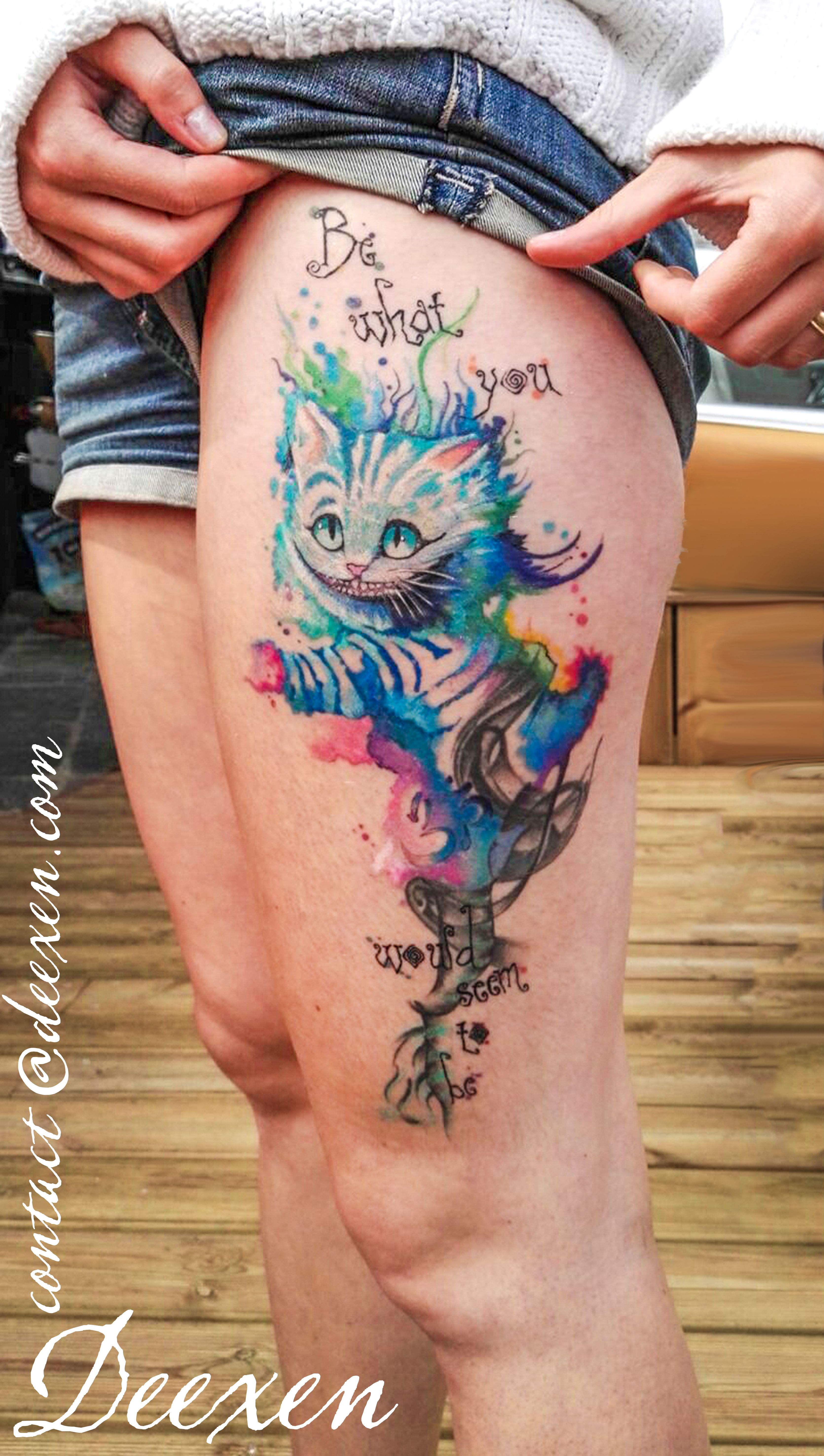 Be Really Tattoo Tatouage Tattoos Watercolor Graphicdesign Flower Deexen Cat Aliceinwonderland Abst Cheshire Cat Tattoo Wonderland Tattoo Leg Tattoos