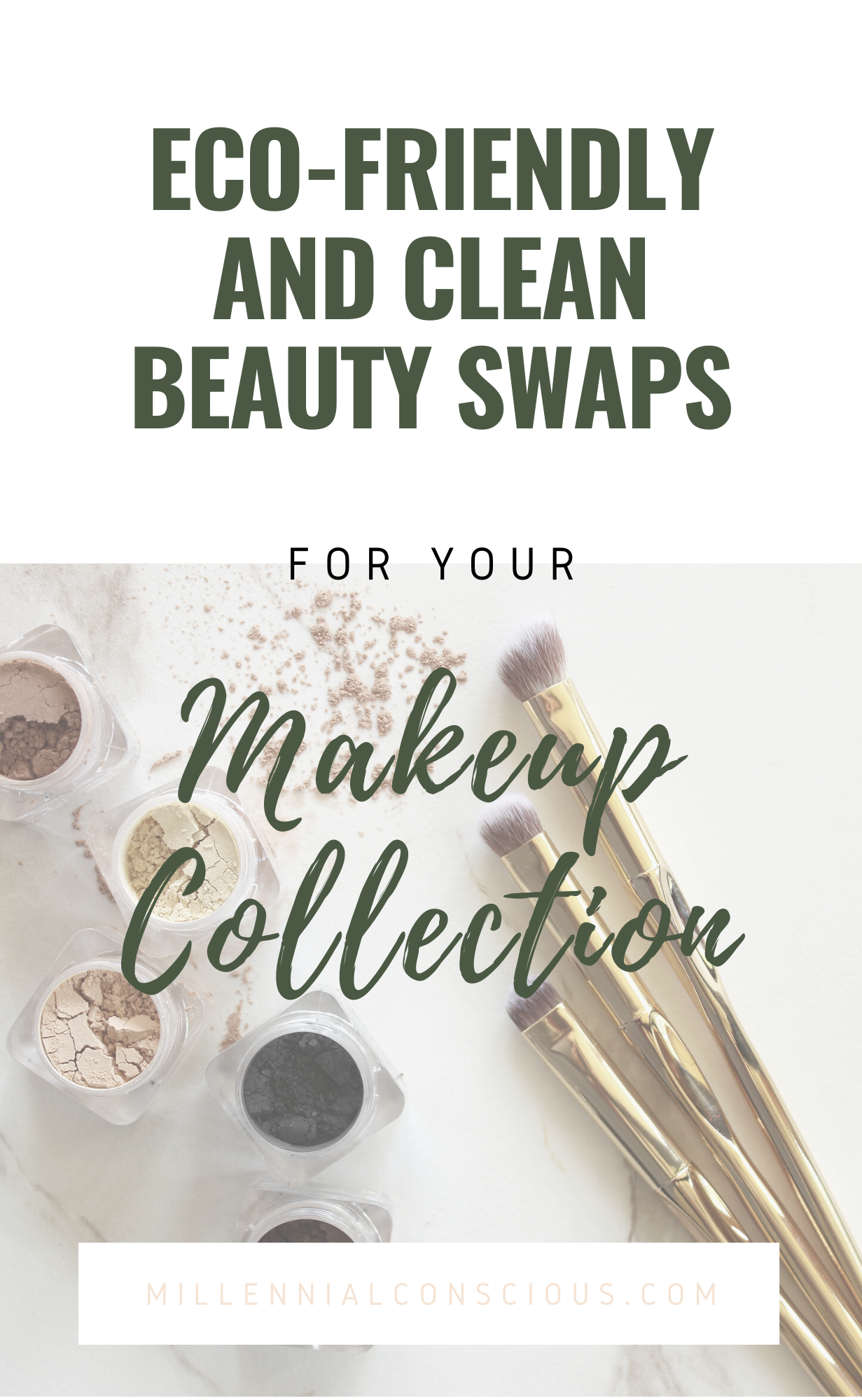 EcoFriendly and Clean Beauty Swaps For Your Makeup