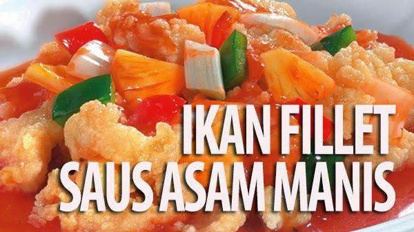 Ikan Fillet Saus Asam Manis Resep Masakan Cina Resep Ikan Resep Masakan Asia