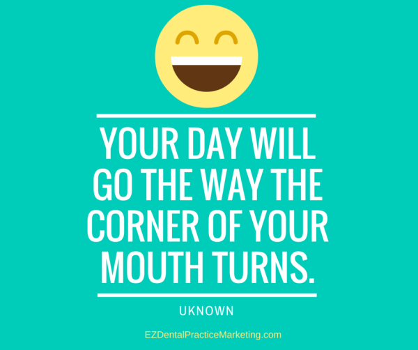Freebie Friday The Power Of A Smile Ez Dental Practice Marketing Dental Quotes Funny Dental Quotes Dental Social Media