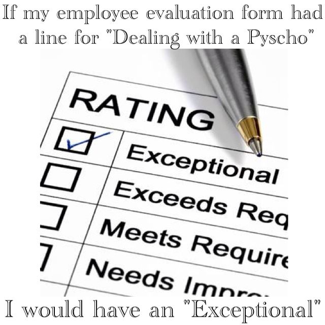 If My Employee Evaluation Form Had A Line For Dealing With A