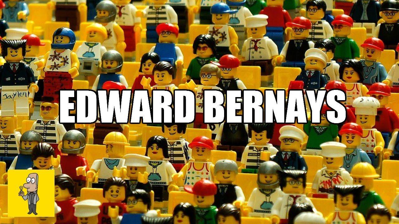 How To Control What People Do Propaganda Edward Bernays