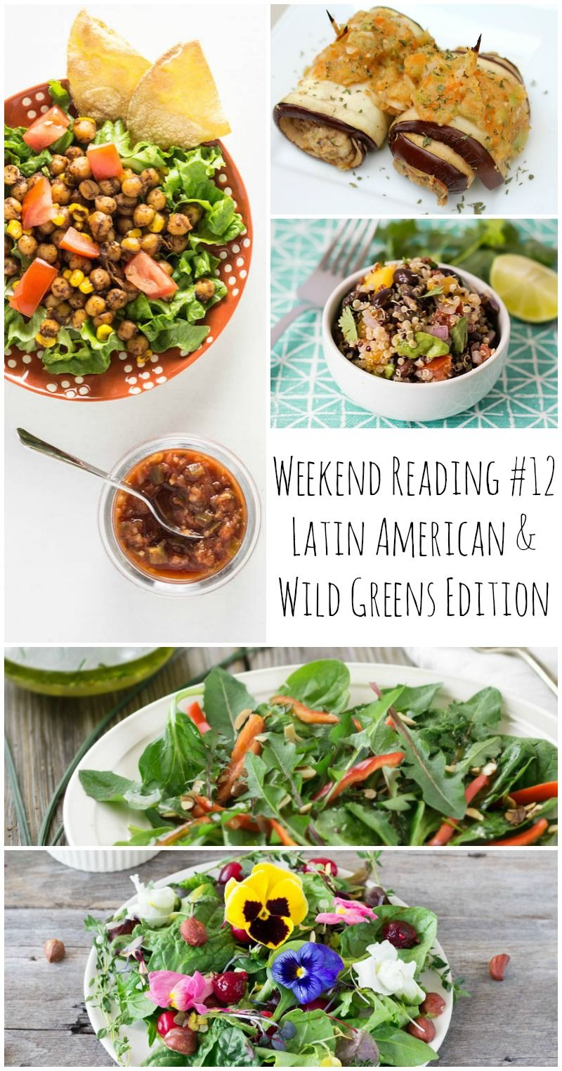Weekend reading 12 latin american wild greens edition 12 weekend reading latin american wild greens edition via forumfinder Image collections