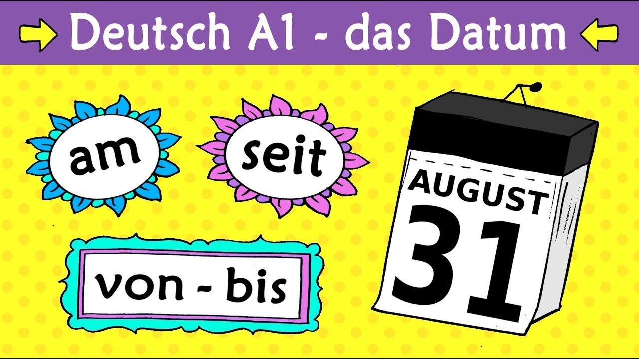 Deutsch A1 Das Datum (am/ab/seit/von/bis etc.) German