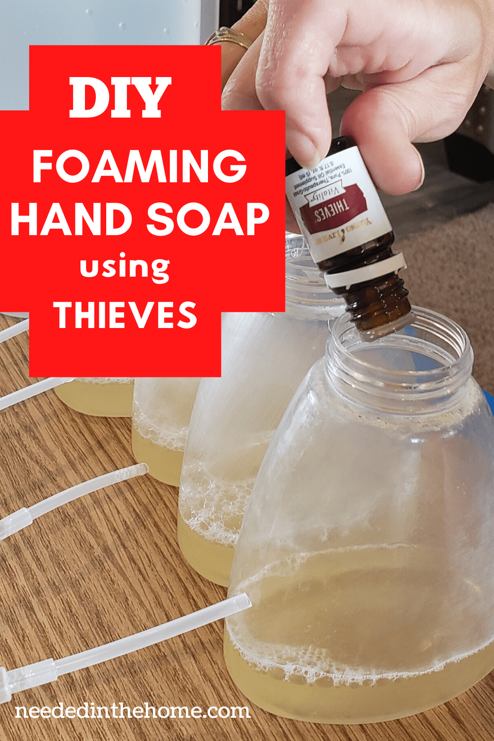 Make Your Own Foaming Hand Soap Using Thieves Essential