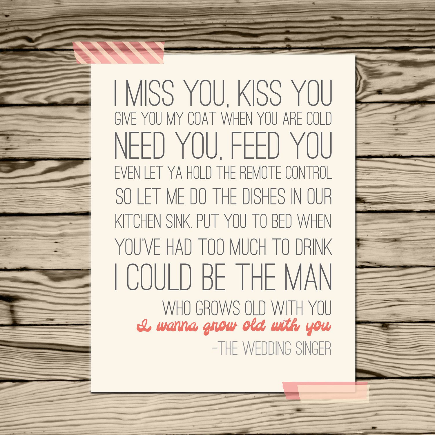 I Wanna Grow Old With You Wedding Singer Quote Poster Print Adam Sandler Funny Song Reception Decor On Etsy