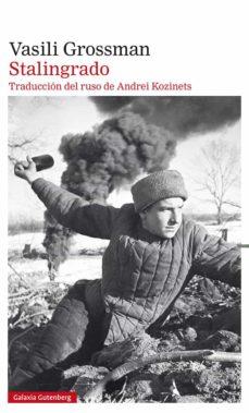 STALINGRADO   VASILI GROSSMAN   Comprar libro 9788418218484