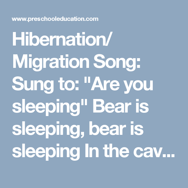 hibernation migration song sung to are you sleeping. Black Bedroom Furniture Sets. Home Design Ideas