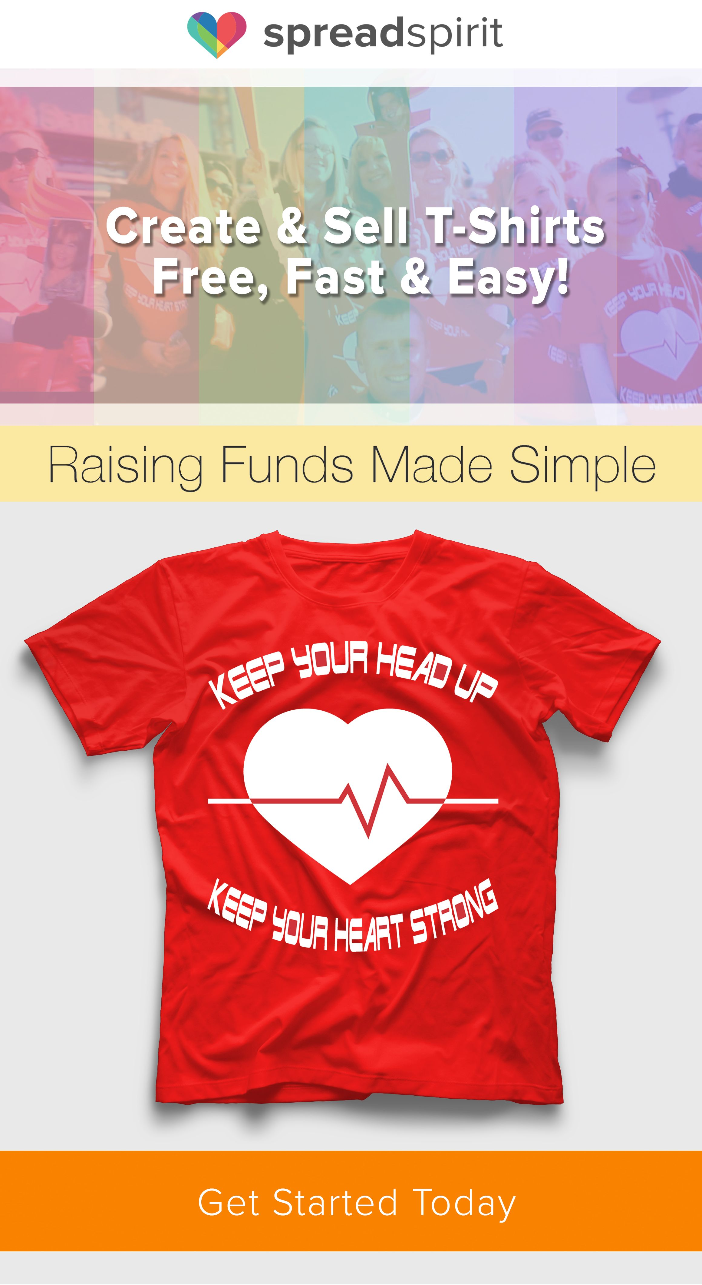 Fundraising Made Simple Create A Shirt Sell Online In Minutes We