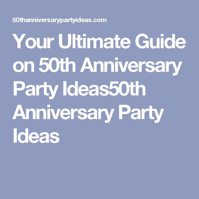 50th anniversary planning guide