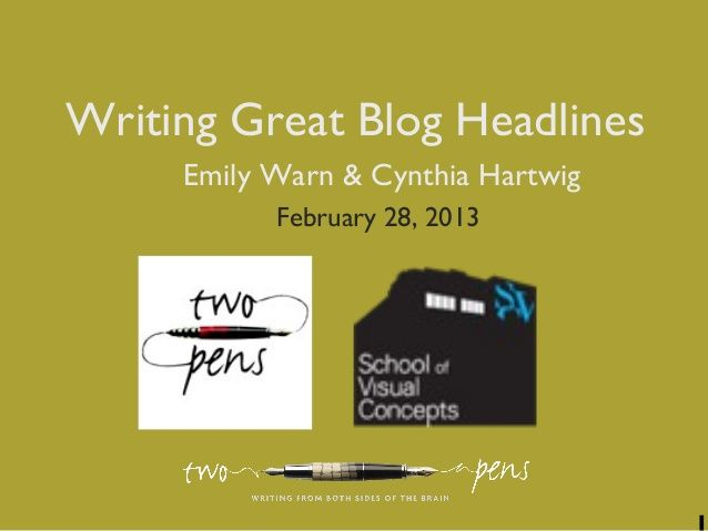 Two Pens webinar that we're teaching this fall in Seattle on Writing Great Blog Headlines. You can get better at this. Honest :-) Cynthia Hartwig