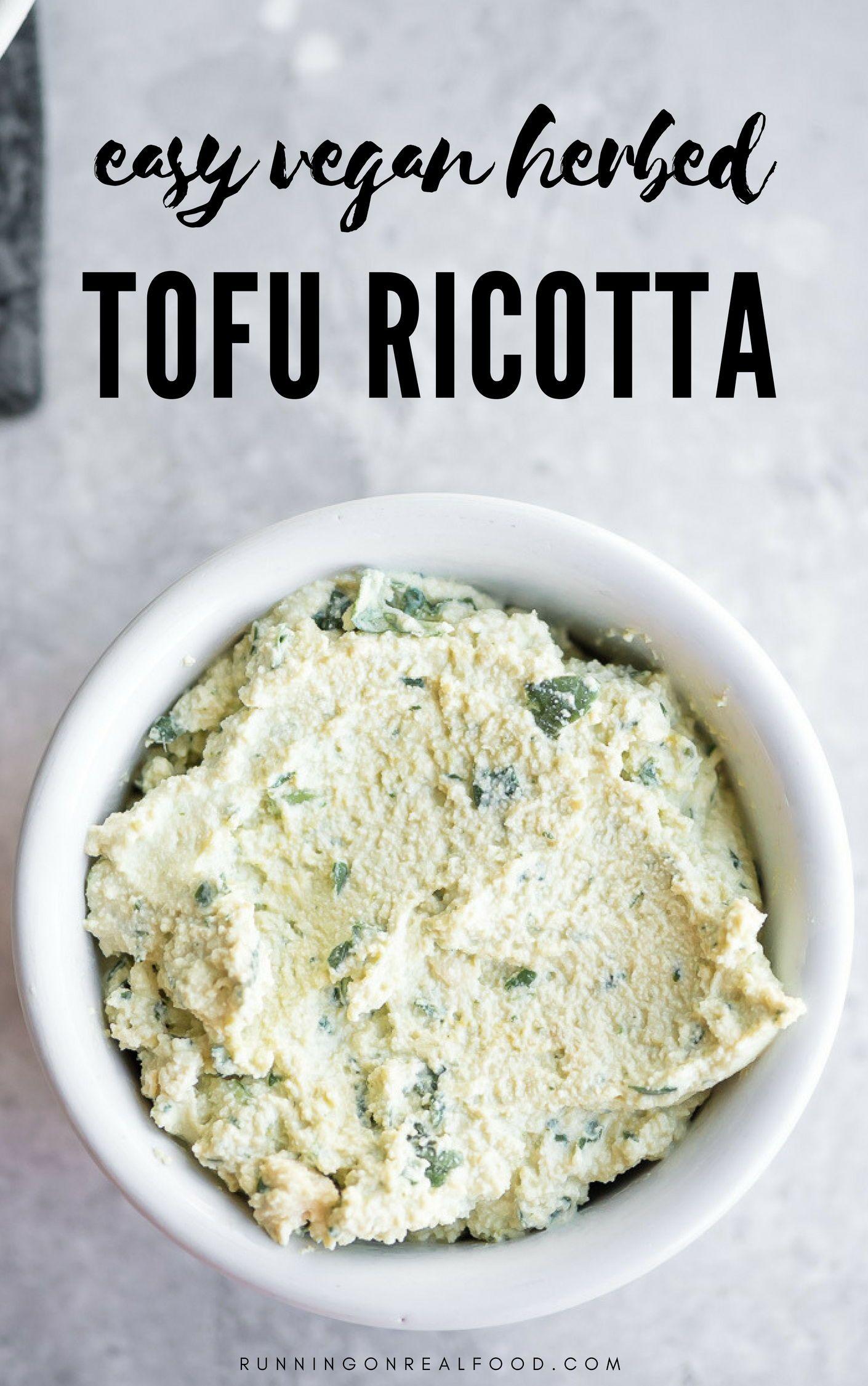Vegan Herbed Tofu Ricotta