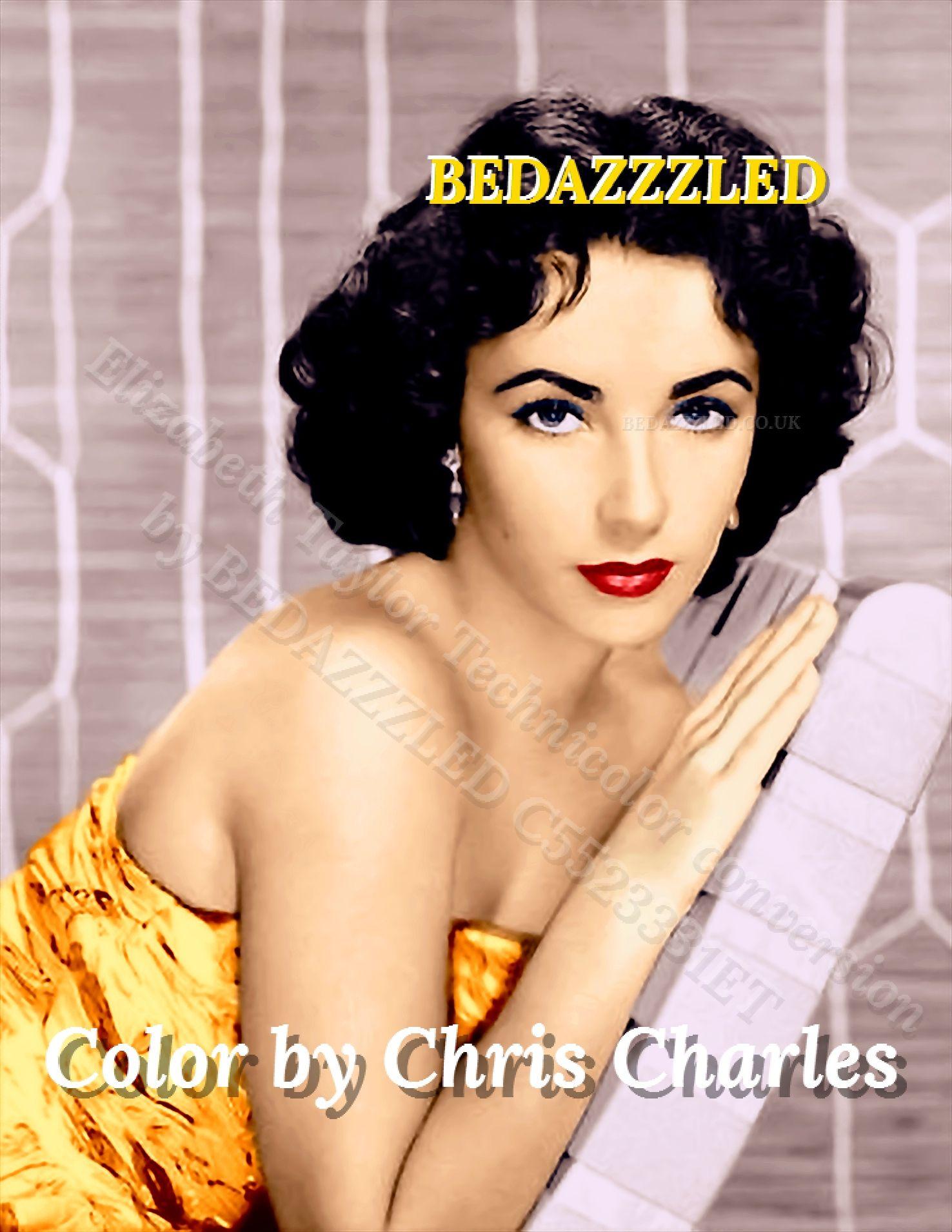 Elizabeth Taylor Bedazzzled Technicolor Conversion From B W Print Young Elizabeth Taylor Elizabeth Taylor Elizabeth