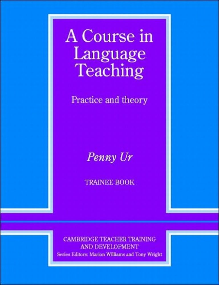 A Course in Language Teaching - Entire Book | Books for Teaching ...