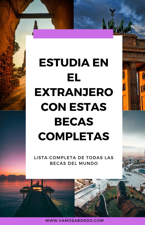 Becas Para Latinoamericanos 2021 Guía Oficial Vamos A Bordo Becas En El Extranjero Estudiar En El Extranjero Becas Universitarias