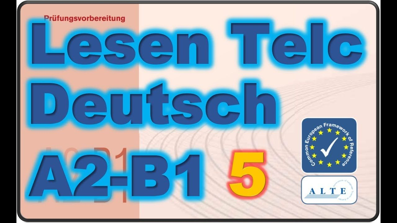 Modelltest A2 B1 Lesen Deutsch 08 02 2019 Deutsch Telc 10 Things
