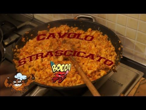 Cavolo strasci'ato... goduria der palato! - IlBoccaTV - La vera cucina toscana variopinta in vernacolo livornese