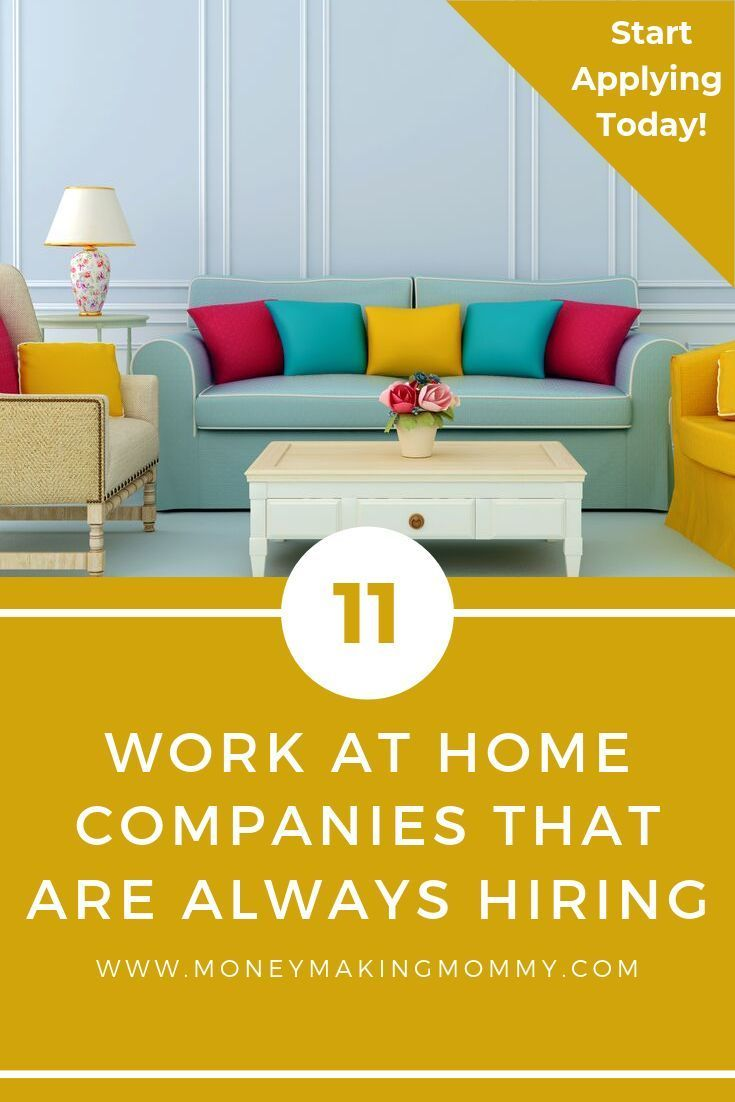 11 Work at Home Companies That are Always Hiring - #11 #Always #Are #at #Companies #Hiring #Home #That #Work