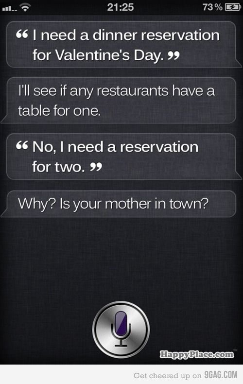 Your life must suck if you get roasted by Siri.