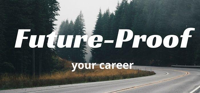5 Ways to Future-Proof Your Career Job security, Job description