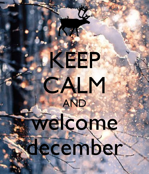 Lovely KEEP CALM AND Welcome December