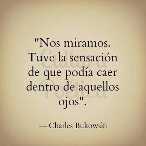 Charles Bukowski Amor Frases Realismo Sucio ღloveღ