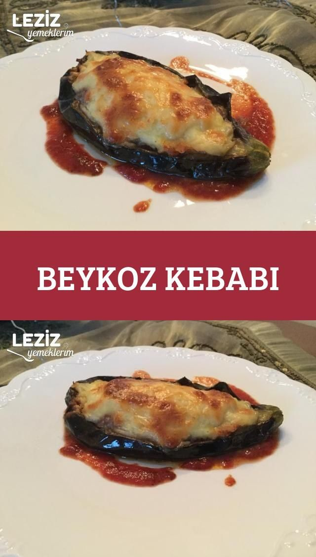 Beykoz Kebabı - Leziz Yemeklerim