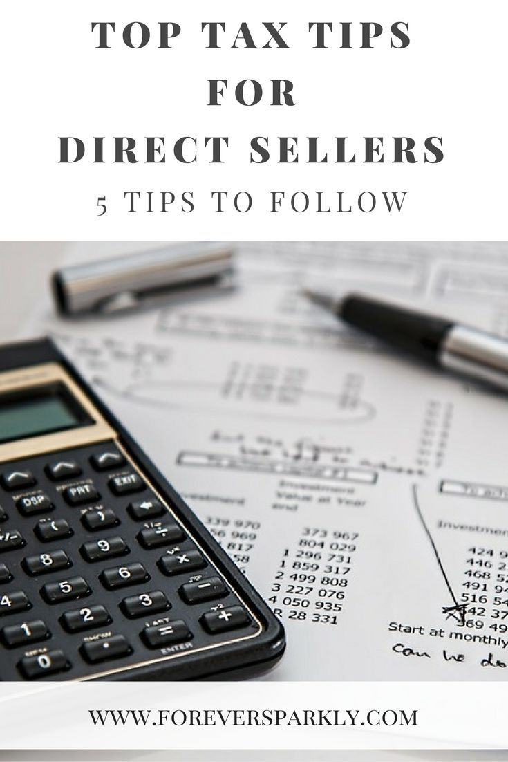 Tax Tips for Direct Sellers: 5 Tips to Follow | Budgeting ...