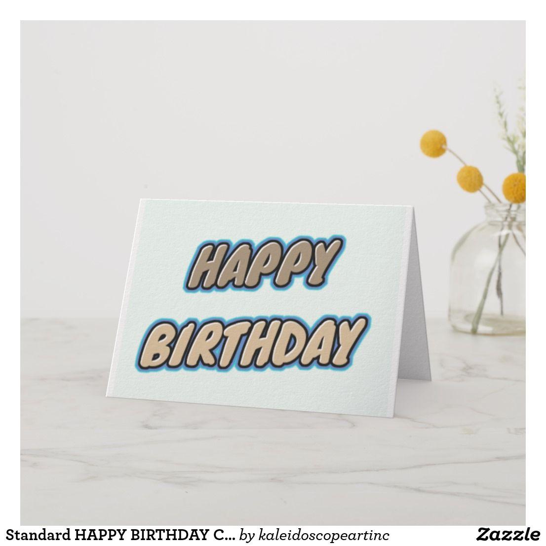 Standard HAPPY BIRTHDAY CARDS  Zazzle.com  Birthday cards, Happy