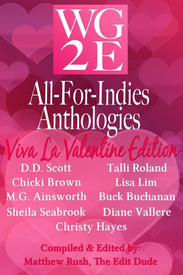 WG2E Viva La Valentine Anthology