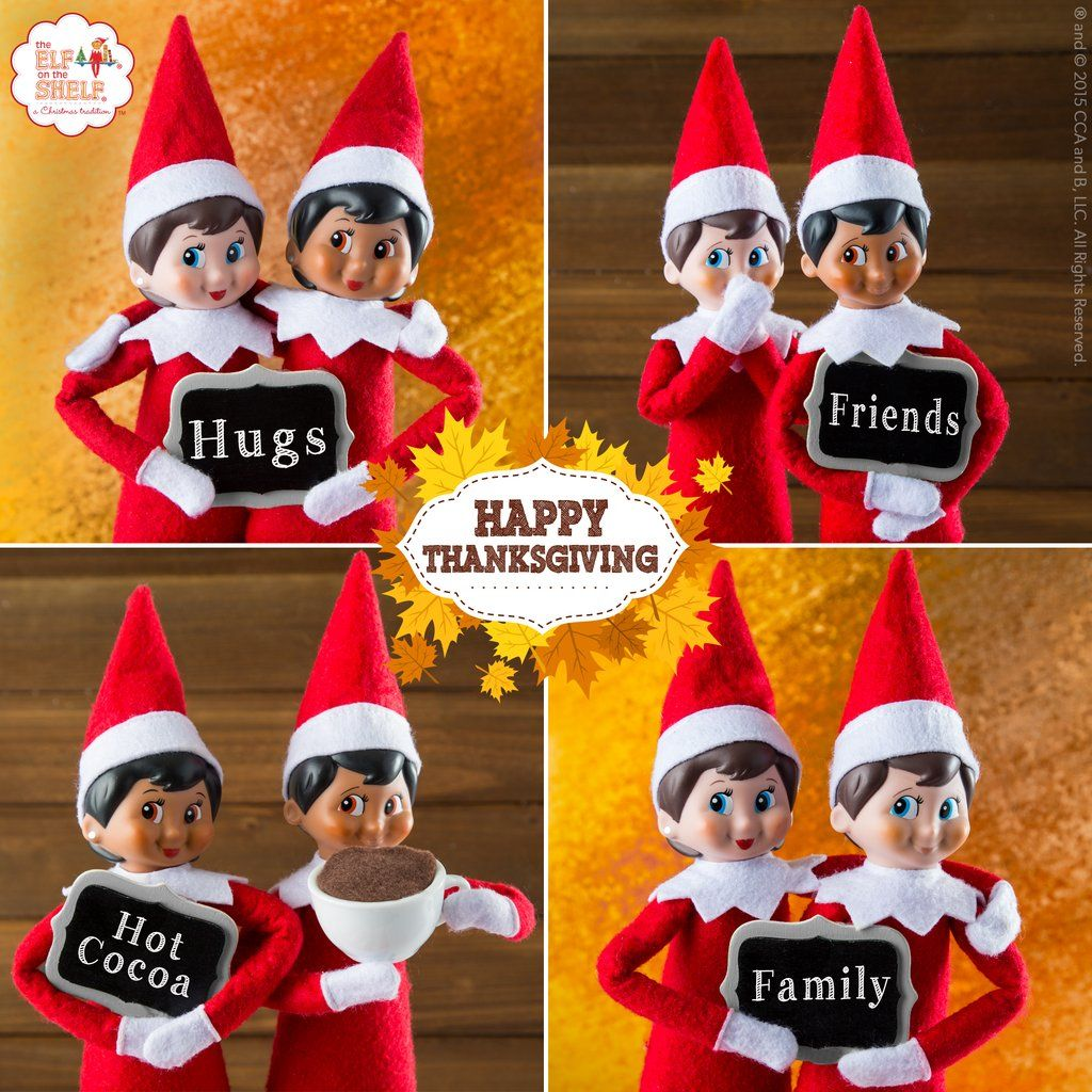 THE ELF ON THE SHELFHappy Thanksgiving, friends! There is