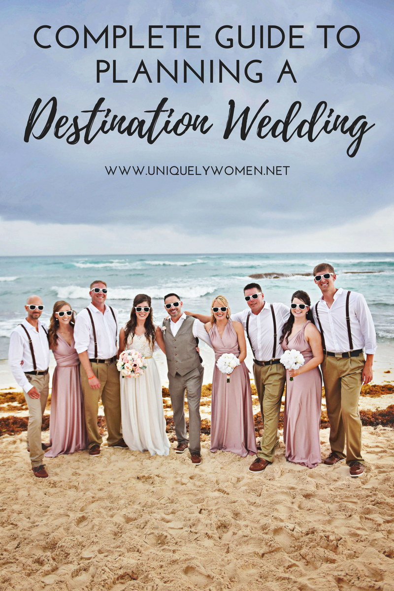 Complete Guide To Planning A Destination Wedding